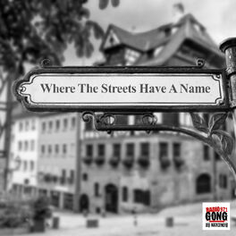 Show cover of Where The Streets Have A Name
