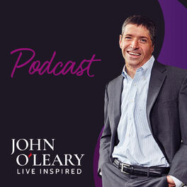 Show cover of Live Inspired Podcast with John O'Leary
