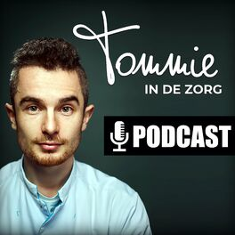 Show cover of Tommie in de zorg podcast