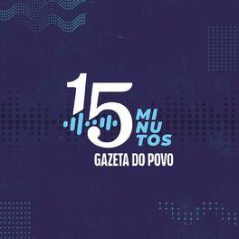 Show cover of 15 Minutos - Gazeta do Povo