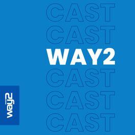Show cover of Way2Cast - Impactando com energia