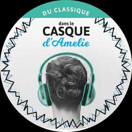 Show cover of Du classique dans le casque d'Amelie