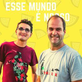 Show cover of Esse Mundo É Nosso - Podcast de Viagem