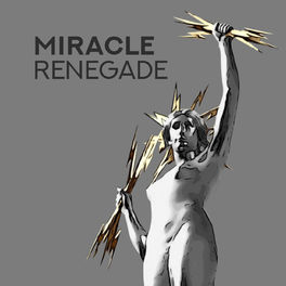 Show cover of Miracle Renegade