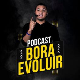 Show cover of Podcast Bora Evoluir   Renan Diego