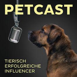 Show cover of PETCAST – tierisch erfolgreiche Influencer