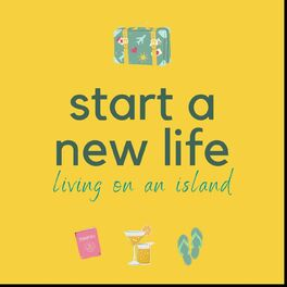 Show cover of Start a New Life Living on an Island